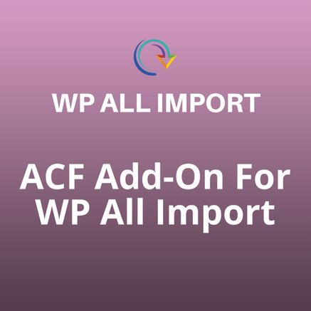 acf addon for wpall import